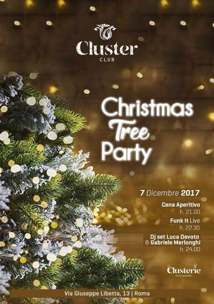 Giovedi 7 dicembre Cluster Club Roma Christams tree party