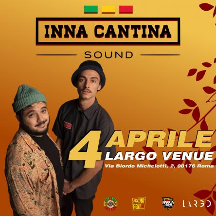 Inna Cantina Sound @ Largo Venue